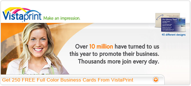 Get 250 free business cards from Vistaprint